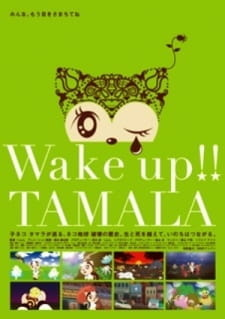 Wake up!! Tamala