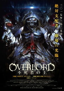 Overlord Movie 1: Fushisha no Ou