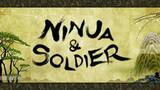 Ninja & Soldier
