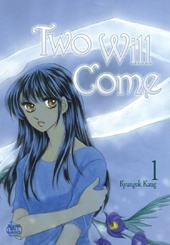 Two Will Come